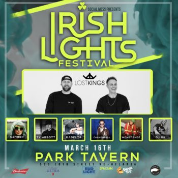 Park Tavern To Host Irish Lights Festival Featuring Lost Kings This Saturday. 1