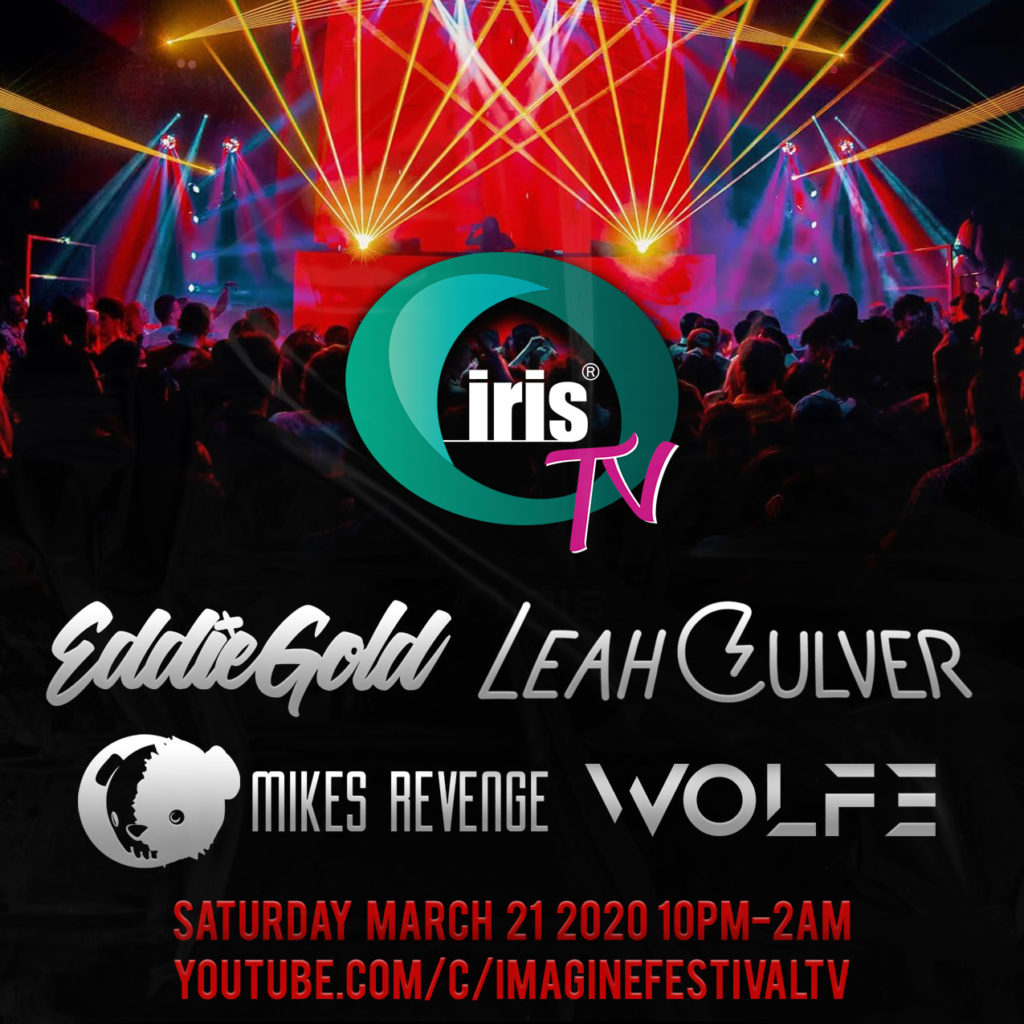 Iris Presents to Host IrisTV Live Stream Featuring Leah Culver, Eddie Gold, Mikes Revenge, & Wolfe 1